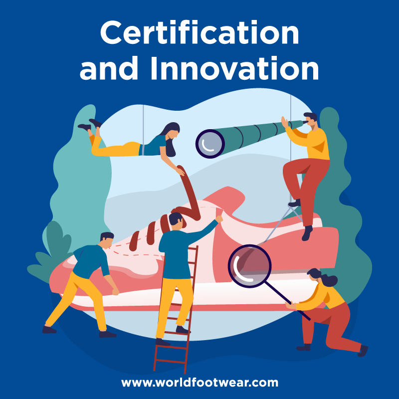 Certification and Innovation A World Footwear Guidebook