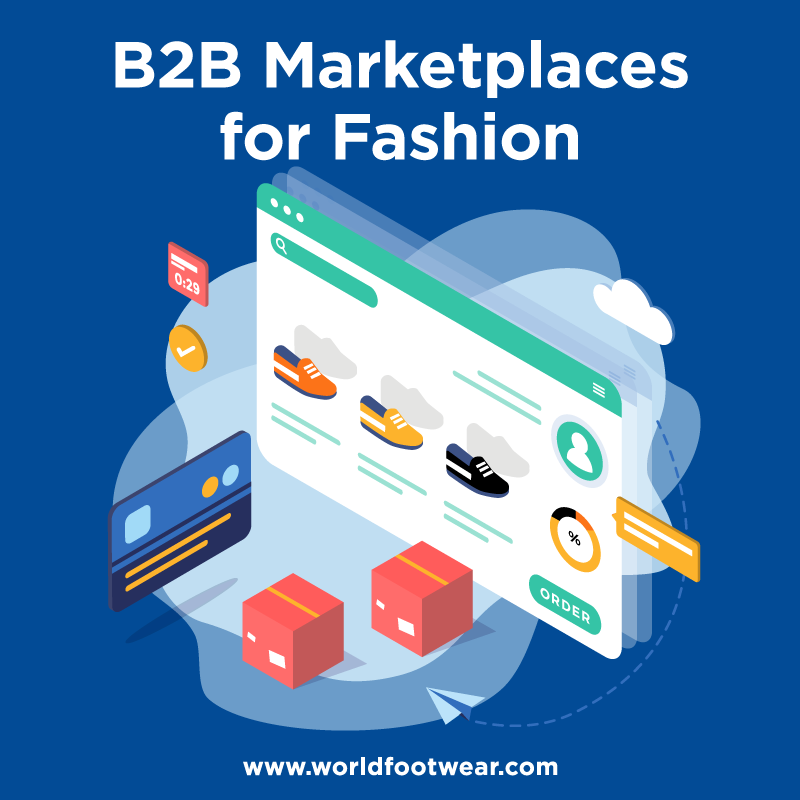 B2B Marketplaces for Fashion - A World Footwear Guidebook