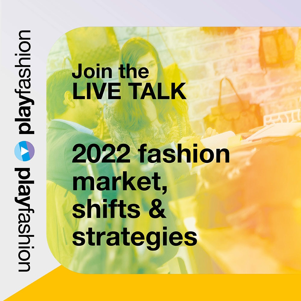 Next Riva live talk is focusing on the 2022 fashion market