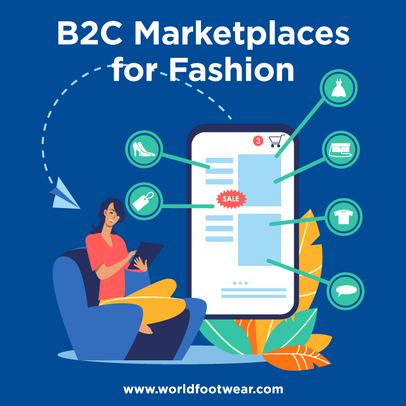 B2C Marketplaces for Fashion - A World Footwear Guidebook
